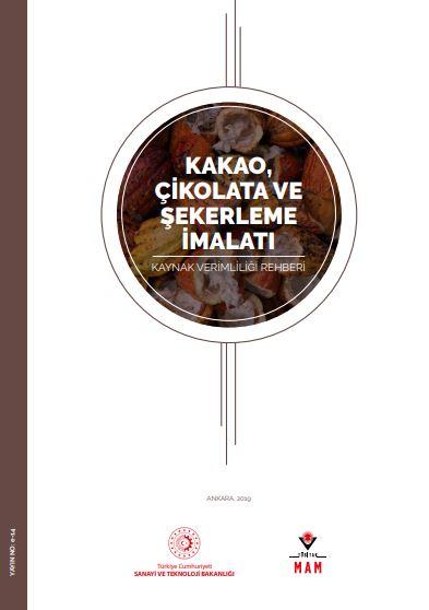 Kakao, Çikolata ve Şekerleme İmalatı Kaynak Verimliliği Rehberi